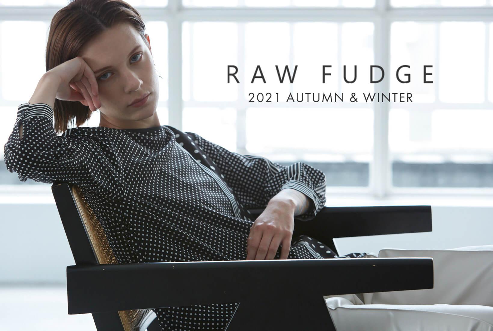 2021AW RAWFUDGE